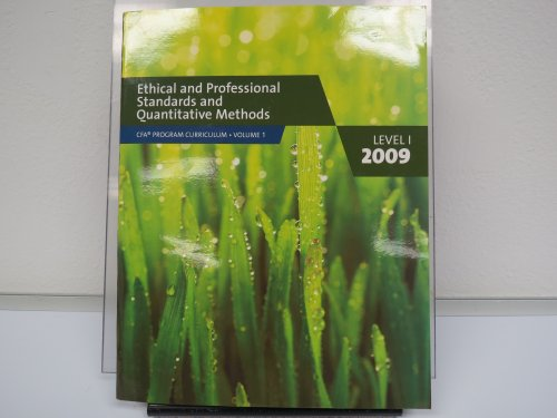 Ethical and Professional Standards and Quantitative Methods By CFA Institute