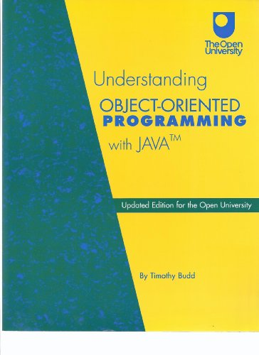 Understanding Object-Oriented Programming with Java By Timothy A. Budd