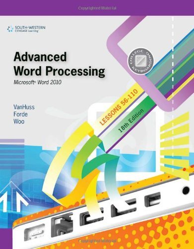 Advanced Word Processing, Lessons 56-110 By Donna Woo