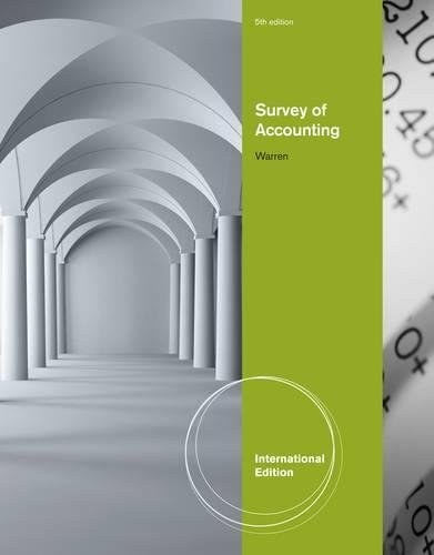 Survey of Accounting, International Edition By Carl Warren (University of Georgia, Athens)