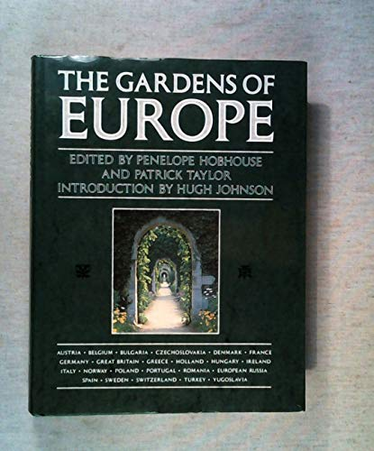 The Gardens of Europe By Penelope Hobhouse