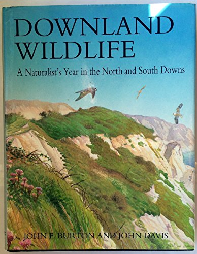 Downland Wildlife by John Burton