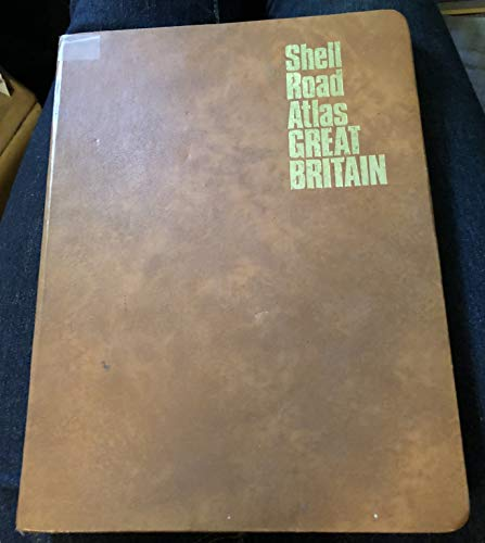 Shell Road Atlas of Great Britain by George Philip & Son