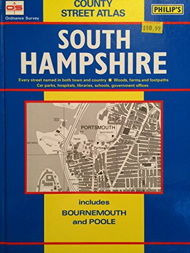 Ordnance Survey County Street Atlas: South Hampshire includes Bournemouth and Poole By Unnamed