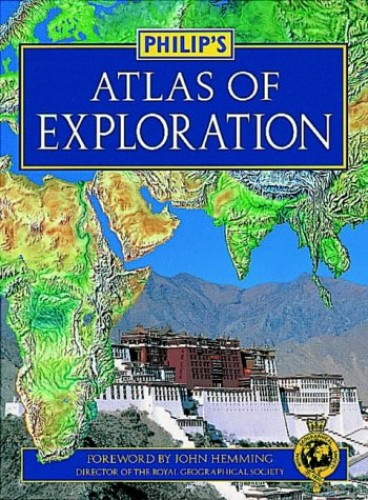 Philip's Atlas of Exploration By Philips