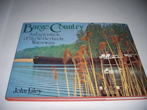 Barge Country By John Liley