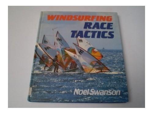 Windsurfing Race Tactics By N. Swanson