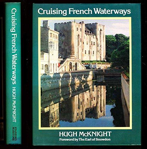 Cruising French Waterways By Hugh McKnight
