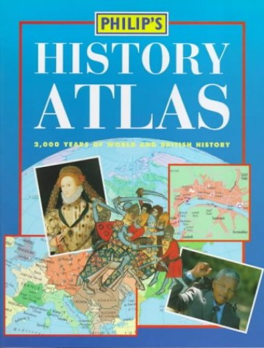 Philip's History Atlas By Edited by R. I. Moore