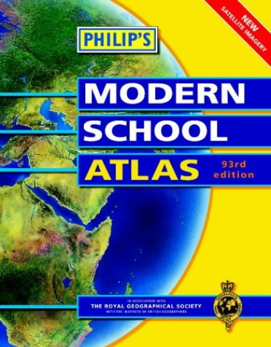 Philip's Modern School Atlas By Royal Geographical Society