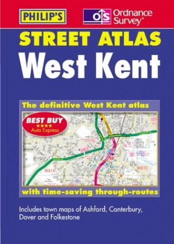 Ordnance Survey/Philip's Street Atlas West Kent By George Philip & Son