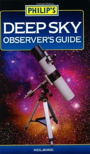 Deep Sky Observer's Guide By Neil Bone