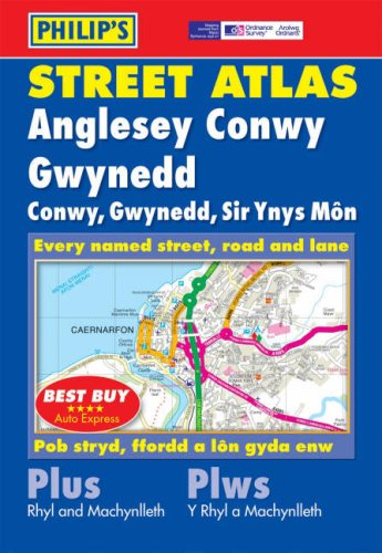 Philip's Street Atlas Anglesey, Conwy and Gwynedd By None
