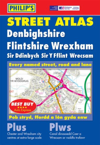 Philip's Street Atlas Denbighshire, Flintshire and Wrexham By VARIOUS