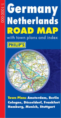 Germany Netherlands Road Map (Philip's Road Atlases & Maps) by Unknown Author
