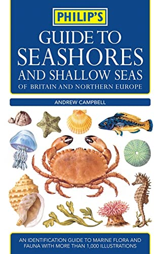 Philip's Guide to Seashores and Shallow Seas By Philip's Maps