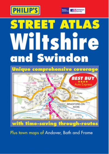 Philip's Street Atlas Wiltshire and Swindon By VARIOUS