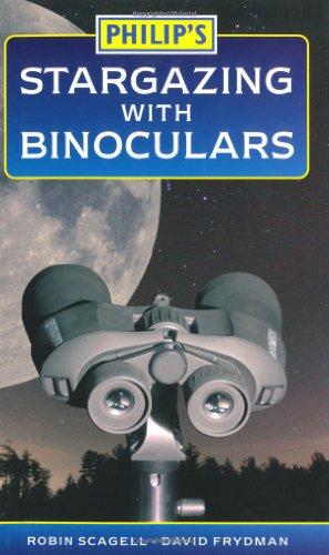 Philip's Stargazing with Binoculars By Robin Scagell