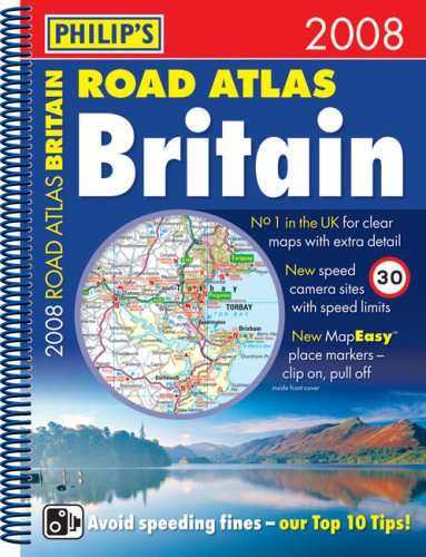 Philip's Road Atlas Britain 2008 By VARIOUS