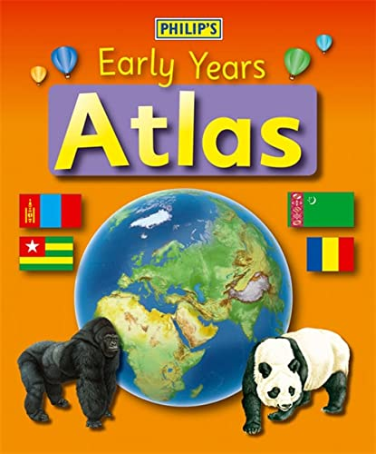 Philip's Early Years Atlas by David Wright