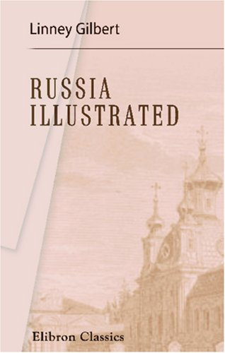 Russia Illustrated By Linney Gilbert
