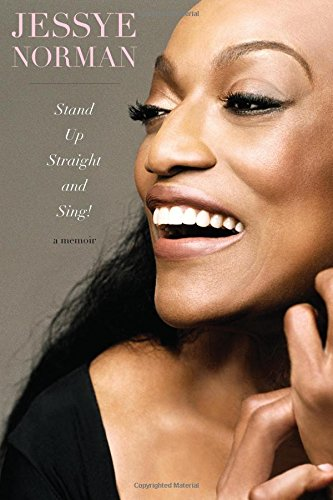 Stand Up Straight and Sing! von Jessye Norman