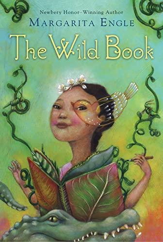 Wild Book By Margarita Engle
