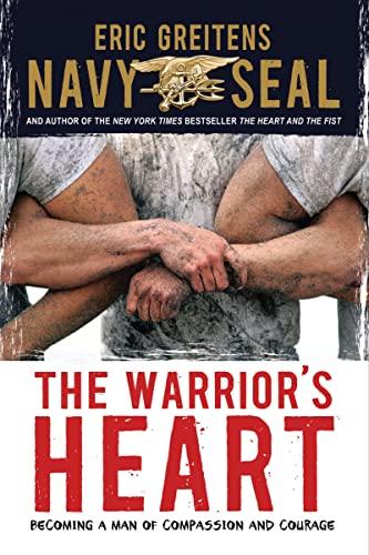 Warrior's Heart By Eric Greitens