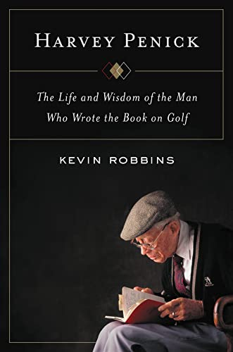 Harvey Penick By Kevin Robbins