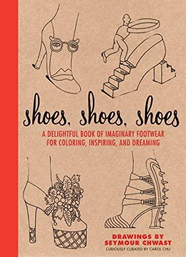 Shoes, Shoes, Shoes By Carol Chu