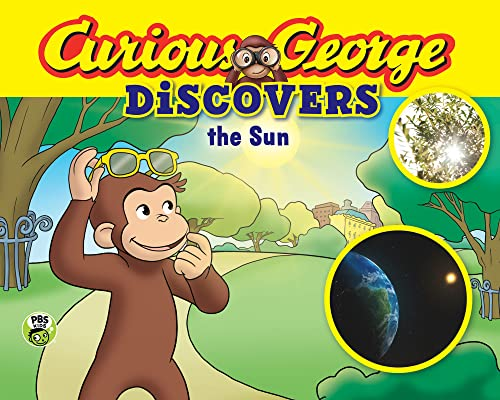 Curious George Discovers the Sun By H. A. Rey