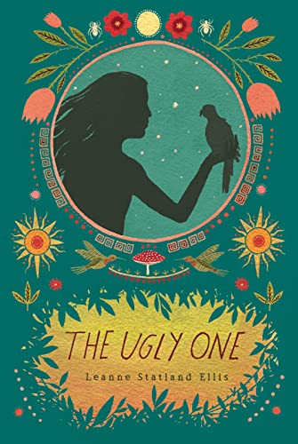 Ugly One By Leanne Statland Ellis