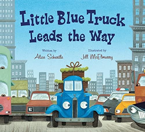 Little Blue Truck Leads the Way Board Book von Alice Schertle