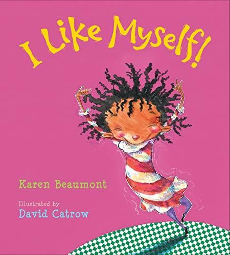 I Like Myself! von Karen Beaumont