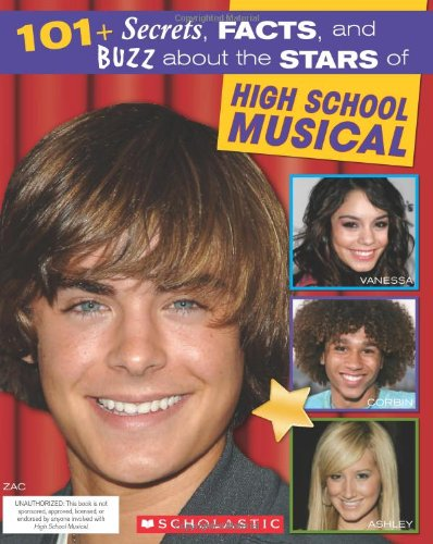 """101+ Secrets, Facts, and Buzz About """"High School Musical"""" By Michael Anne Johns"""