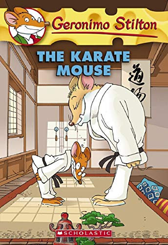 Geronimo Stilton: #40 Karate Mouse By Geronimo Stilton