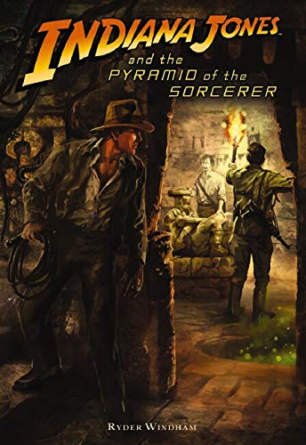Indiana Jones and the Pyramid of the Sorcerer By Ryder Windham