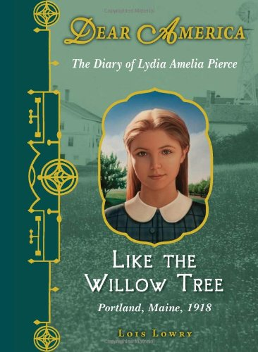 Dear America: Like the Willow Tree By Lois Lowry