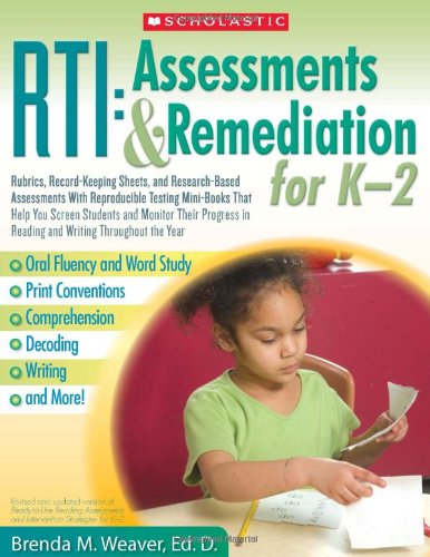 Rti: Assessments & Remediation for K-2 By Weaver