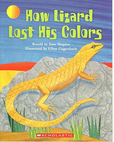 How Lizard Lost His Colors