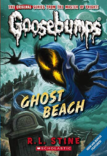 Goosebumps Classics #15: Ghost Beach By R,L Stine