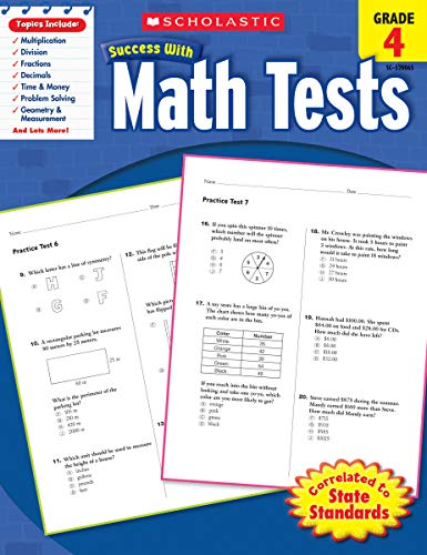 Math Tests, Grade 4 By Scholastic