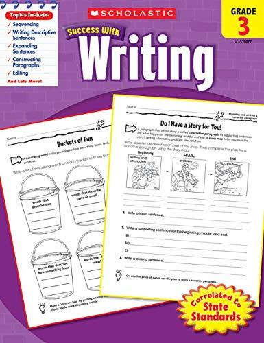 Scholastic Success with Writing, Grade 3 von Scholastic