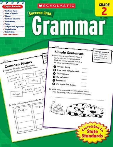 Scholastic Success with Grammar, Grade 2 By Scholastic