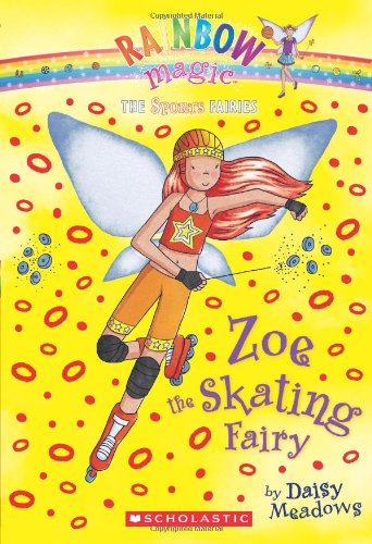 Sports Fairies #3: Zoe the Skating Fairy By Daisy Meadows