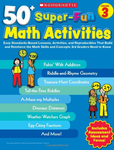 50+ Super-Fun Math Activities: Grade 3 By Carolyn Ford Brunetto