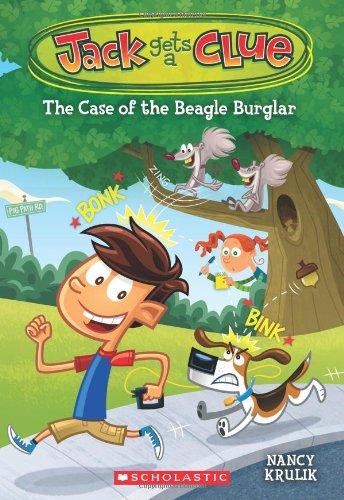Jack Gets a Clue #1: The Case of the Beagle Burglar By Nancy E Krulik