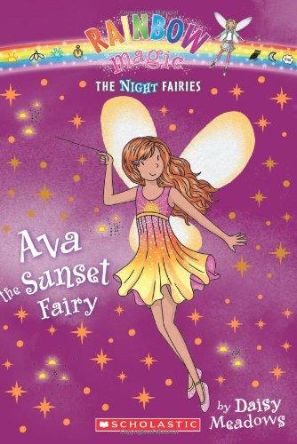 Night Fairies #1: Ava the Sunset Fairy By Daisy Meadows
