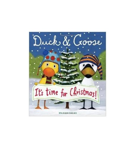 Duck & Goose It's Time for Christmas! By Tad Hills [Board Book] By tad hills