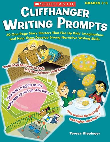 Cliffhanger Writing Prompts By Teresa Klepinger